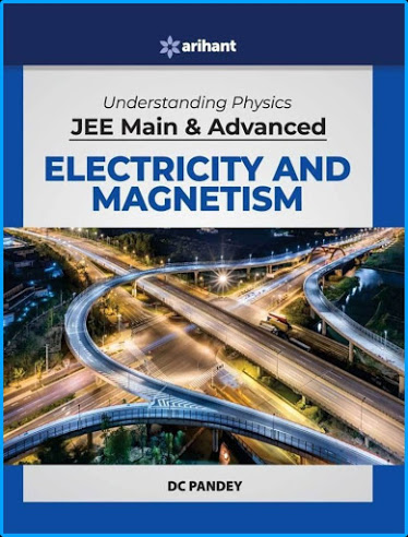 UNDERSTANDING PHYSICS DC PANDEY ELECTRICITY AND MAGNETISM